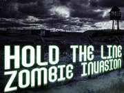 Hold The Line Zombie Invasion