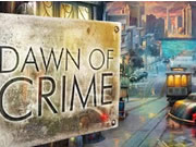 Dawn of crime