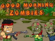 Good Morning Zombies