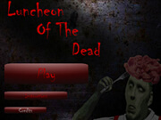 Luncheon of the Dead