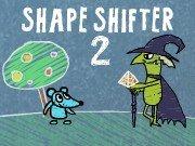 Shape Shifter 2